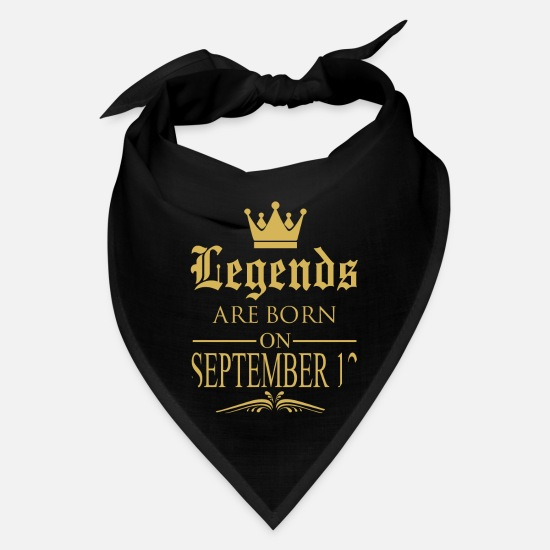 Cool Quote Funny Gym Geek Best Friends Caps - Legends are born on September 12 - Bandana black
