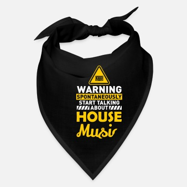 House Music Music Funny Saying House Music - Bandana