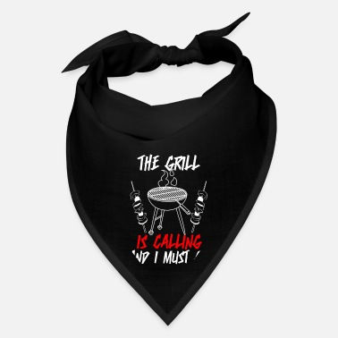 Bbq Season The Grill is Calling and I must go - Bandana