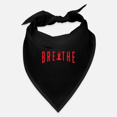 Meditation Funny Meditation Meditating Breathe And Meditate - Bandana