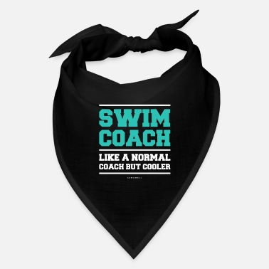 Coach Swim Funny Swim Coach Gifts. Like A Normal Coach But Cooler Shirt - Bandana