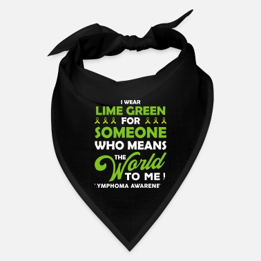 Match Lymphoma For Someone Who Means the World To Me - Bandana