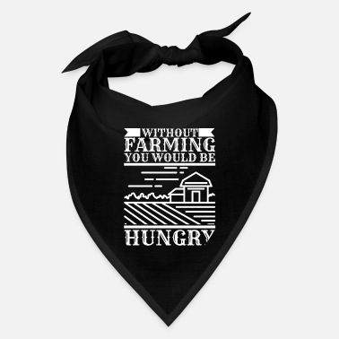 Hunger Hunger without agriculture - Bandana
