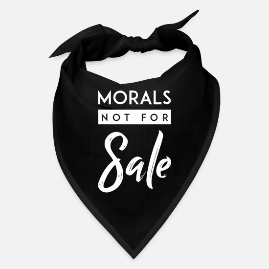 Clothing Caps - Morals Not for Sale Shirt - Bandana black