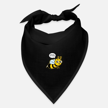 Bee To bee, or not to bee? - Bee - Bandana