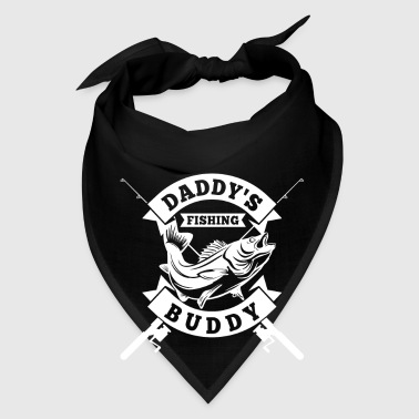 Daddy's Fishing Buddy - angler and fisherman gift  - Bandana