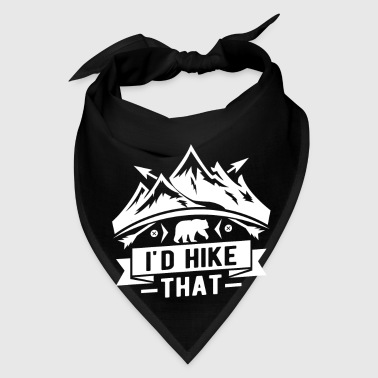 I'd hike that - mountain climber hiker bear  - Bandana