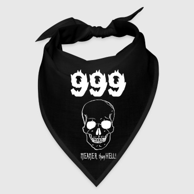 999....MEANER than HELL! (for dark items) - Bandana