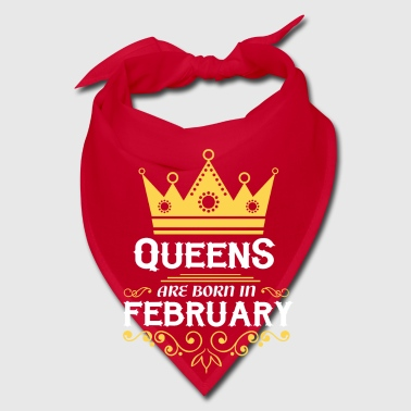 queens are born in february - Bandana
