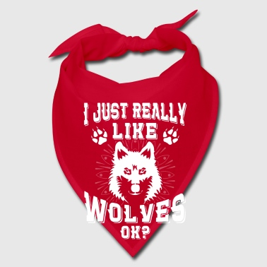 I just really like wolves ok? - Bandana