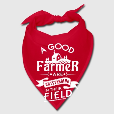 A good farmer are outstanding in their field - Bandana