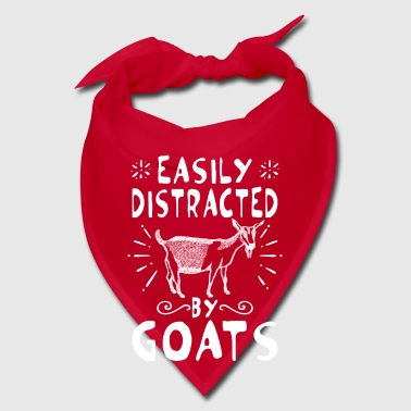 Easily distracted by goats - fun goaty gift - Bandana