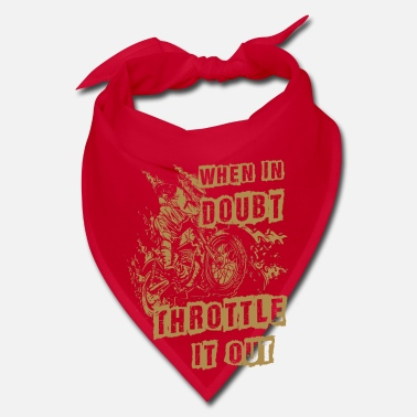 Motocross When in doubt throttle out - dirt bike racing - Bandana