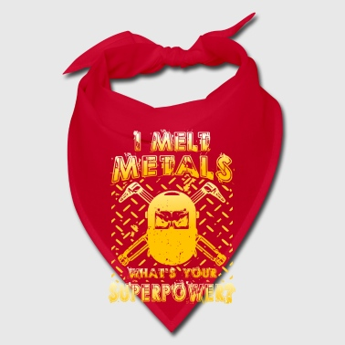 I melt Metals what´s your Superpower? - Bandana