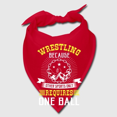 Wrestling other sports only requires one ball - Bandana