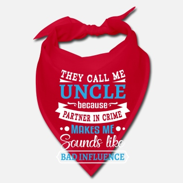 Partner Uncle partner in crime sounds bad influence - Bandana