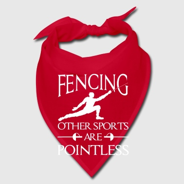 Fencing other Sports are Pointless - combat gift - Bandana