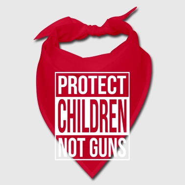 Protect Children not Guns - gun safety - Bandana