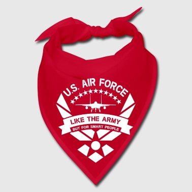 U.S. Air Force like the Army but for smart people - Bandana