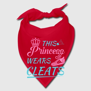 This princess wears Cleats - soccer team gift - Bandana