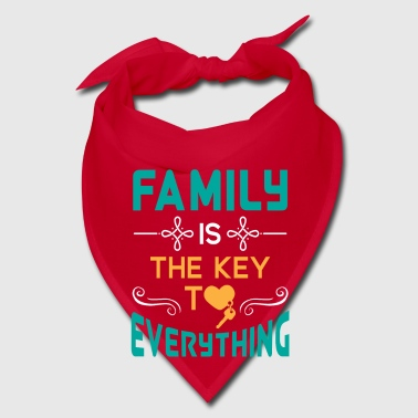 Family is the key to everything lovely & cute - Bandana