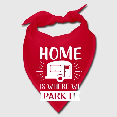 Home is where we park - camping and vacation - Bandana