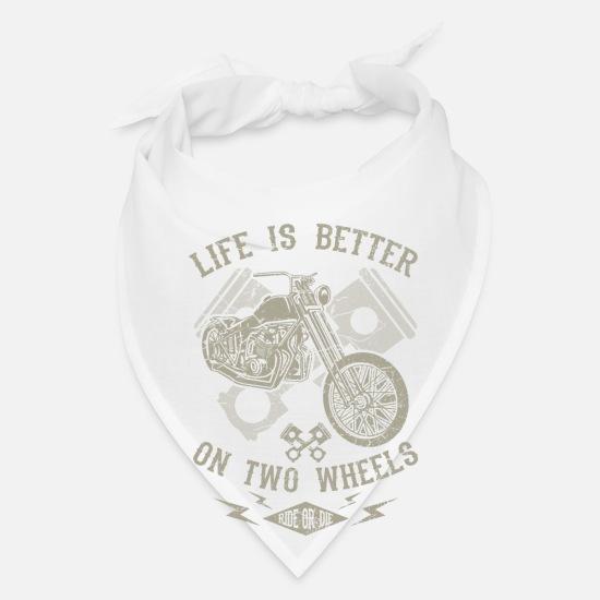 Life is better on two wheels - motorcycle bikers Bandana