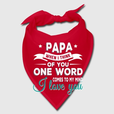 Papa i love you - Bandana