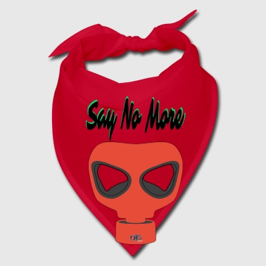 Say No More - Bandana