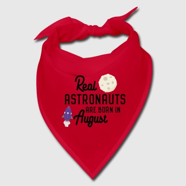 Astronauts are born in August Sjd31 - Bandana
