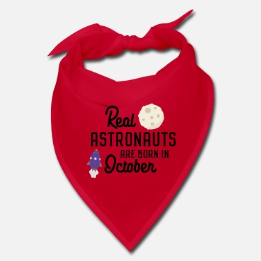October Astronauts are born in October S5lc2 - Bandana