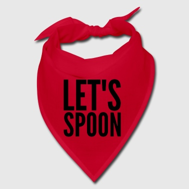 Let's Spoon - Bandana