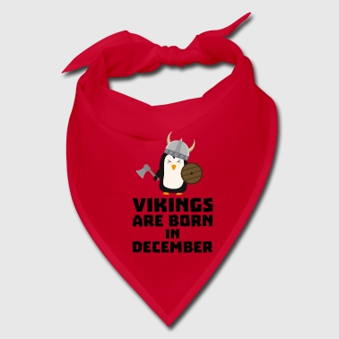 Vikings are born in December Sl9w1 - Bandana