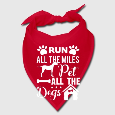 Run all the Miles pet all the Dogs - Bandana