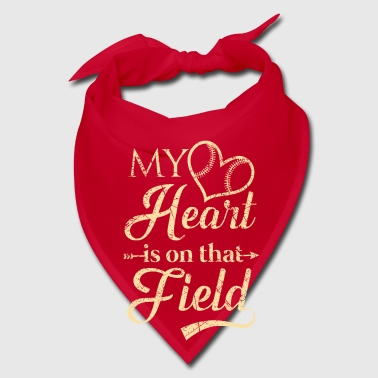 My heart is on that field - baseball team - Bandana