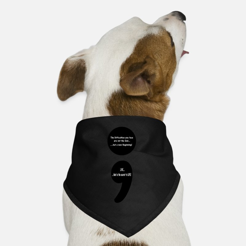 Buddhism Bandanas - Semicolon:  LIVE...that is the Secret to LIFE! - Dog Bandana black