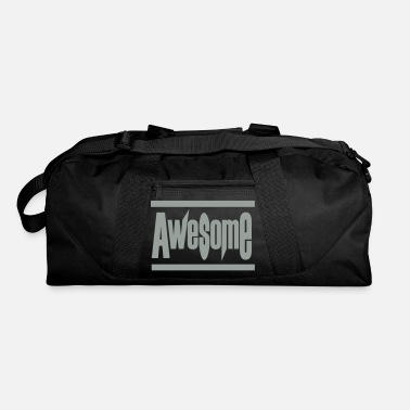 Awesome Awesome! - Duffle Bag