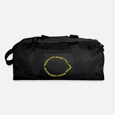 Motto when life gives you lemons make lemonade - Duffle Bag