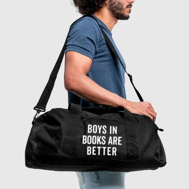 Boys In Books Funny Quote - Duffel Bag