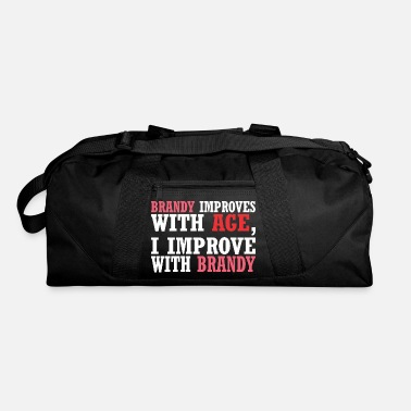 Improve Brandy Improves With Age Improve With Brandy - Duffle Bag