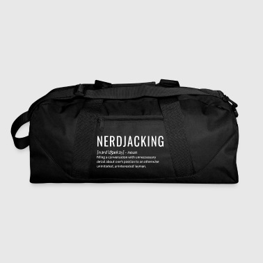 Nonsense Nerdjacking talking nonsense - Duffel Bag