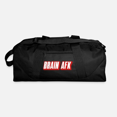 Afk brain afk - Duffel Bag