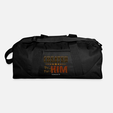 For Him Created By Him - Duffle Bag