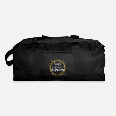 Glamour proud to be a glamour programmer - Duffel Bag