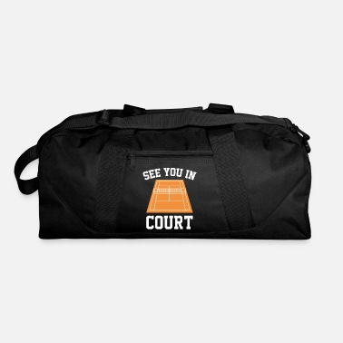 Court See You In Court - Duffel Bag