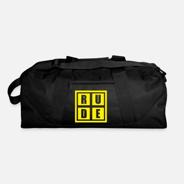 Rude Rude - Duffle Bag