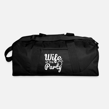 Wedding Party Bachelorette party wedding team wife of the party - Duffel Bag