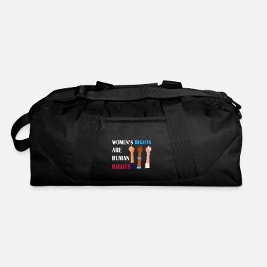 Right Women's rights are human rights - Duffel Bag