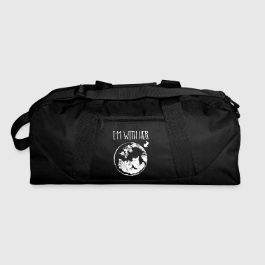 I'm With Her Mother Earth - Duffel Bag