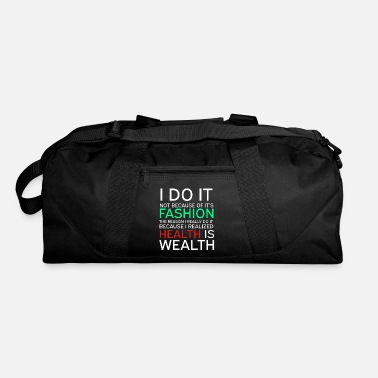 Wealthy Get into fitness with this Aerobic Tshirt Designs Health is Wealthy - Duffel Bag
